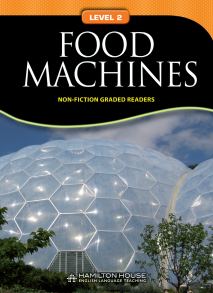 Non-fiction Graded Reader: FOOD MACHINES
