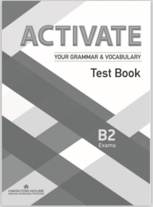 Activate Your Grammar & Vocabulary B2 Test Book