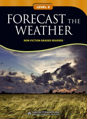 Non-fiction Graded Reader: FORECAST THE WEATHER