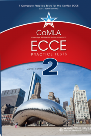 CaMLA ECCE B2 Practice Tests 2 Student's Book