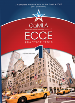CaMLA ECCE B2 Practice Tests 1 Student's Book