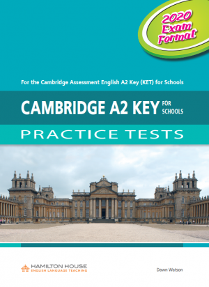 A2 Key for Schools (KET) Practice Tests Student's Book