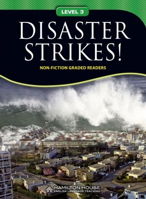 Non-fiction Graded Reader: DISASTER STRIKES!