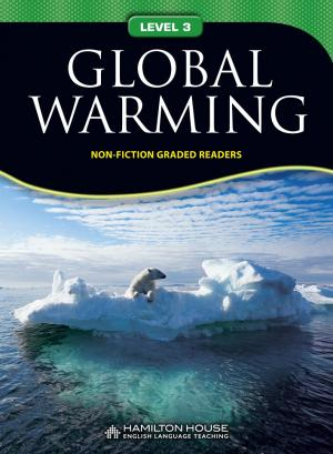 Non-fiction Graded Reader: GLOBAL WARMING