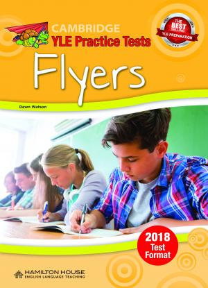 Practice Tests for YLE 2018 Flyers Student's Book
