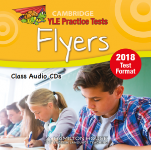 Practice Test for YLE 2018 Flyers Class CDs