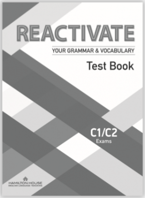Reactivate Your Grammar & Vocabulary C1/C2 Test Book