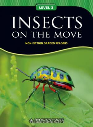 Non-fiction Graded Reader: INSECTS ON THE MOVE